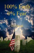 100% Faith, 0% Fear - Duvall, Eric
