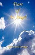 Tears of an Angel - Carringer, Joan Fennell
