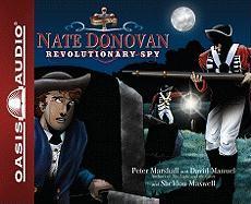 Nate Donovan: Revolutionary Spy - Marshall, Peter; Manuel, David; Maxwell, Sheldon