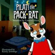Pilati the Pack Rat - Linza, Laura
