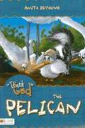 Thank God the Pelican - DeYoung, Anita