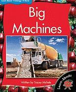 Big Machines - Michele, Tracey