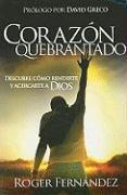 Corazon Quebrantado = Broken Heart - Fernndez, Roger