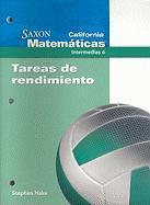 California Saxon Matematicas Intermedias 6: Tareas de Rendimiento - Hake, Stephen