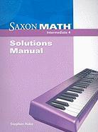 Saxon Math Intermediate 4: Solutions Manual - Hake, Stephen
