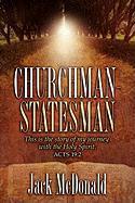 Churchman-Statesman - McDonald, Jack