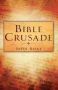 Bible Crusade - Bates, Steve