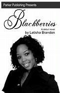 Blackberries - Brandon, Latisha
