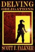 Delving: Obligations - Falkner, Scott F.