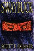 Swaybuck - Falkner, Scott F.