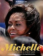 Michelle Obama: Her First Year as First Lady