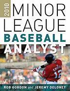 Minor Leagure Baseball Analyst - Gordon, Rob; Deloney, Jeremy