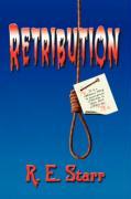 Retribution - Starr, R. E.