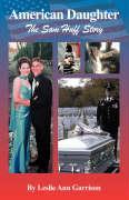 American Daughter: The Sam Huff Story - Garrison, Leslie Ann
