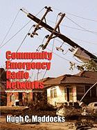Community Emergency Radio Networks - Maddocks, Hugh C.