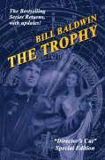 The Trophy - Baldwin, Bill
