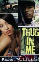 Thug in Me - Williams, Karen