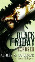 Black Friday - Ashley &. Jaquavis; Ashley, And Jaquavis