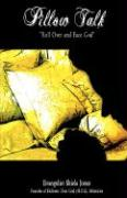 Pillow Talk - Jones, Shiela Austin