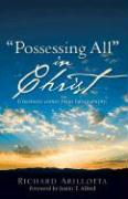 Possessing All in Christ - Arillotta, Richard
