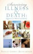 Surviving Illness and Death - Baumgardner, Frances Garrett