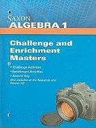Saxon Algebra 1 Challenge and Enrichment Masters