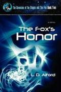 The Fox's Honor - Alford, L. D.
