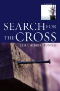 Search for the Cross - Foster, Leila Merrell