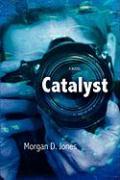 Catalyst - Jones, Morgan D.