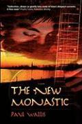 The New Monastic - Wallis, Paul