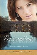 Restorations - Ball, Susan Elizabeth