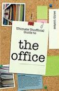 Ultimate Unofficial the Office (USA) Season Three Guide: Unofficial Guide to the Office Season 3 (USA) - Benson, Kristina