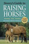 Storey's Guide to Raising Horses - Thomas, Heather Smith
