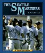 The Seattle Mariners - Stewart, Mark