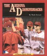 The Arizona Diamondbacks - Stewart, Mark