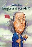 ?Quien Fue Benjamin Franklin? = Who Was Benjamin Franklin? - Brindell Fradin, Dennis