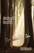 Finding the Sunshine to Walk in - Roche, Patti; Roche, Patto