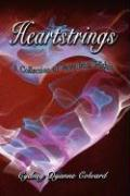 Heartstrings: A Collection of Verse from Within - Colvard, Cydney Dyanne