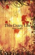 This Crazy Life - Decker, Russ