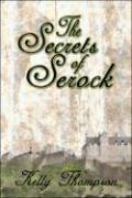 The Secrets of Serock - Thompson, Kelly