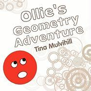 Ollie's Geometry Adventure - Mulvihill, Tina