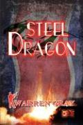 Steel Dragon - Gray, Warren