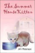 The Summer House Kitten - Peterson, Jim