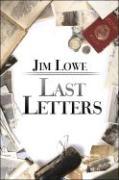 Last Letters - Lowe, Jim
