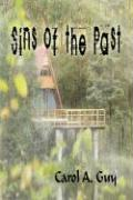 Sins of the Past - Guy, Carol A.