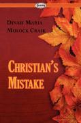 Christian's Mistake - Craik, Dinah Maria Mulock
