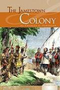 The Jamestown Colony - Pederson, Charles E.