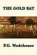 The Gold Bat - Wodehouse, P. G.
