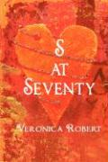 S at Seventy - Robert, Veronica