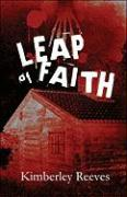 Leap of Faith - Reeves, Kimberley